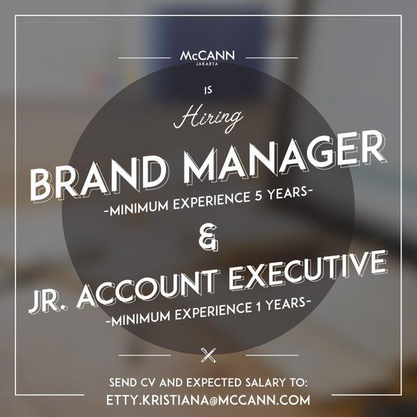 Ada Lowongan Sebagai Brand Manager dan Junior Account Executive, Mau?